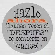 HAZLO AHORA